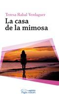 LA CASA DE LA MIMOSA.