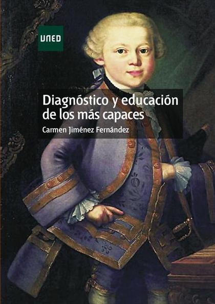 DIAGNÓSTICO Y EDUCACIÓN DE LOS MÁS CAPACES.