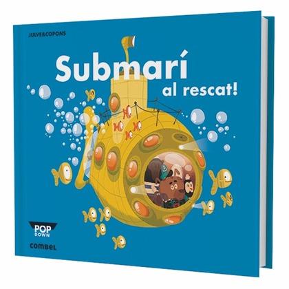 SUBMARÍ AL RESCAT!.