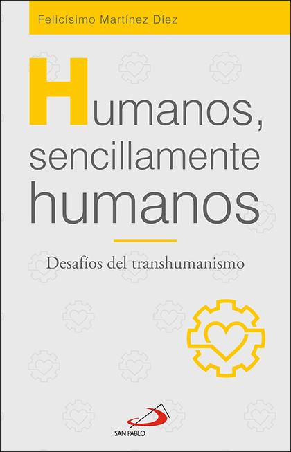 HUMANOS, SENCILLAMENTE HUMANOS                                                  DESAFÍOS DEL TR