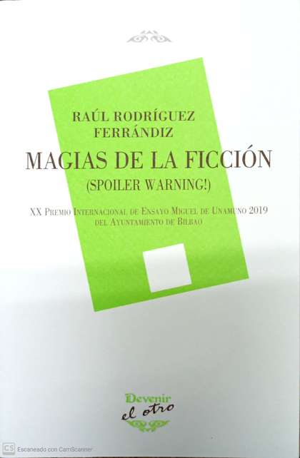 MAGIAS DE LA FICCIÓN. (SPOILER WARNING!)