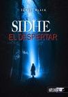 SIDHE : EL DESPERTAR