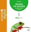 BIOLOGIA ETA GEOLOGIA 1. BATXILERGOA. ANAYA + DIGITAL..