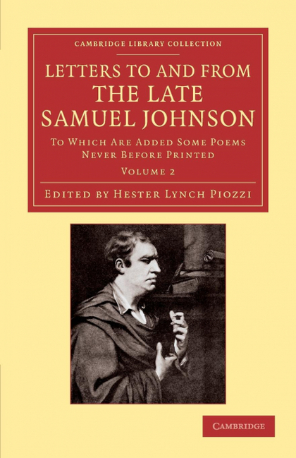 LETTERS TO AND FROM THE LATE SAMUEL JOHNSON, LL.D.