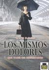 LOS MISMOS DOLORES