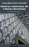 HISTÒRIES MISTERIOSES DE L´ATENEU BARCELONÈS