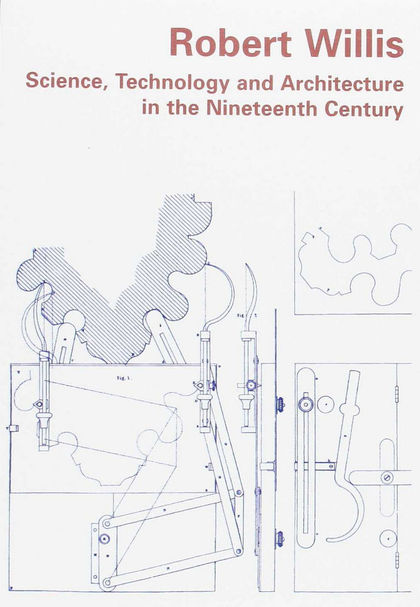 SCIENCE,TECHNOLOGY AND ARCHITECTURE IN THE NINETEENTH.