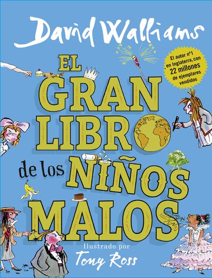 EL GRAN LIBRO DE LOS NIÑOS MALOS