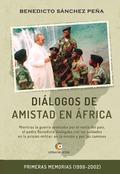 DIÁLOGOS DE AMISTAD EN ÁFRICA.
