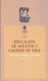 EDUCACION ADULTOS Y CALIDAD DE VIDA