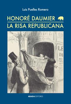 HONORÉ DAUMIER : LA RISA REPUBLICANA