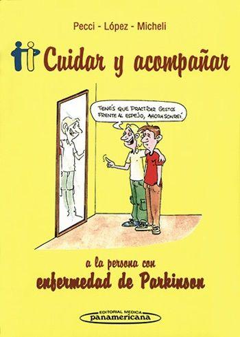 CUIDAR Y ACOMPAÑAR A LA PERSONA CON ENFERMEDAD DE PARKINSON