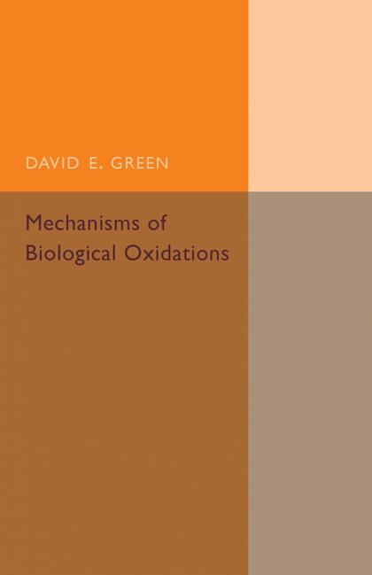 MECHANISMS OF BIOLOGICAL OXIDATIONS