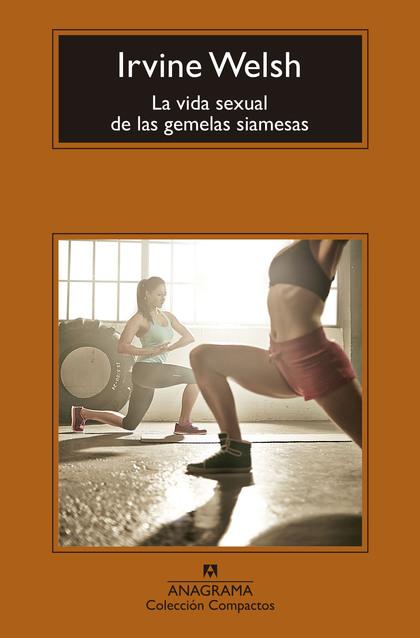 LA VIDA SEXUAL DE LAS GEMELAS SIAMESAS.