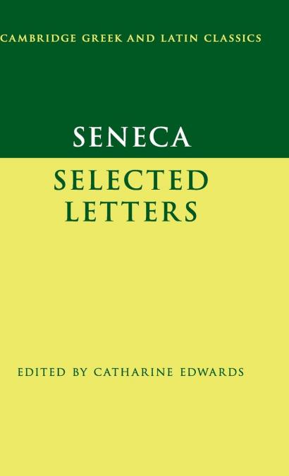 SENECA. SELECTED LETTERS