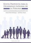 UNA NUEVA PROPUESTA PARA EL DESARROLLO INTEGRAL DE LA PERSONA : A TRAVÉS DE LA ACTIVIDAD FÍSICO
