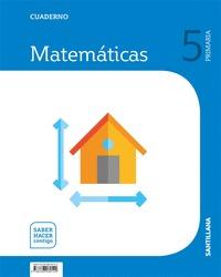 CUADERNO MATEMÁTICAS 3 PRIMARIA SABER HACER CONTIGO