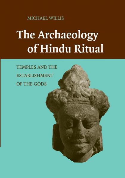 THE ARCHAEOLOGY OF HINDU RITUAL