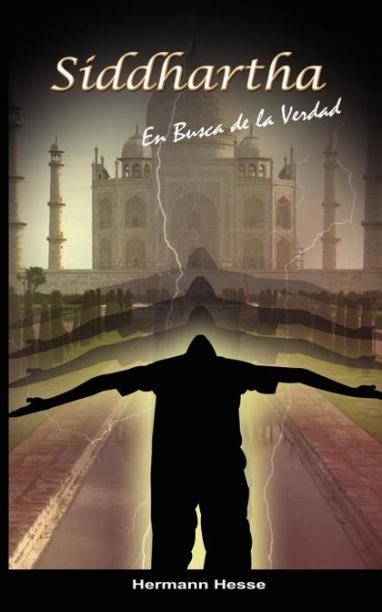 SIDDHARTHA. EN BUSCA DE LA VERDAD (SPANISH EDITION)