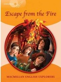 EXPLORERS 4 ESCAPE FROM THE FIRE.
