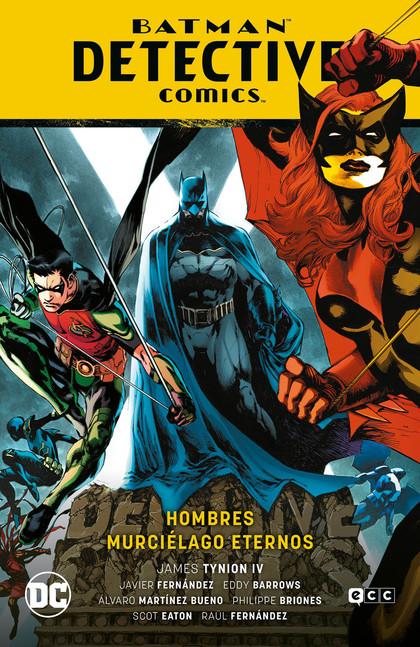 BATMAN: DETECTIVE COMICS 07 - HOMBRES MURCIÉLAGO ETERNOS