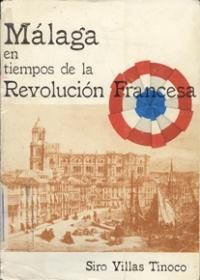 MALAGA TIEMPOS REVOLUCION FRANCESA