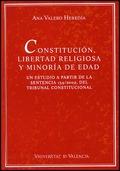 CONSTITUCIÓN, LIBERTAD RELIGIOSA Y MINORÍA DE EDAD : UN ESUTDIO A PARTIR DE LA SENTENCIA 154/20