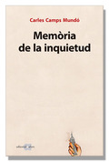 MEMÒRIA DE LA INQUIETUD.