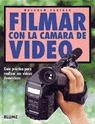 FILMAR CON LA CAMARA DE VIDEO