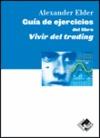 GUÍA DE EJERCICIOS DEL LIBRO VIVIR DEL TRADING.