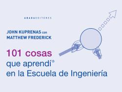 101 COSAS QUE APRENDÍ EN LA ESCUELA DE INGENIERÍA.