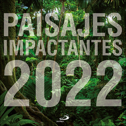 CALENDARIO DE PARED PAISAJES IMPACTANTES 2022.