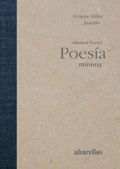 POESÍA MÍNIMA / MINIMAL POETRY.