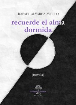 RECUERDE EL ALMA DORMIDA