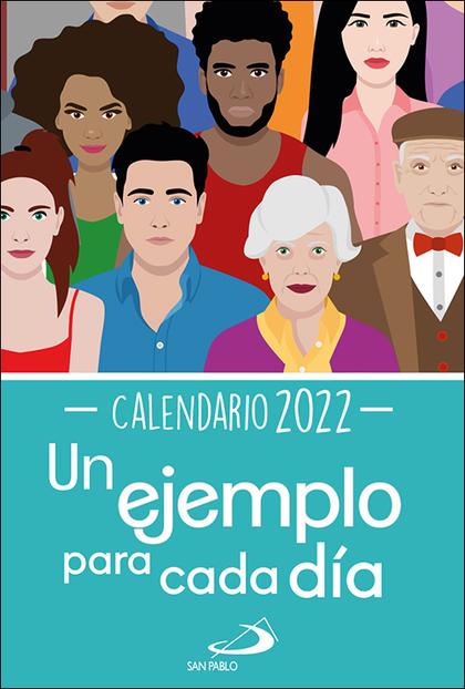 CALENDARIO UN EJEMPLO PARA CADA DÍA 2022 - TAMAÑO PEQUEÑO.