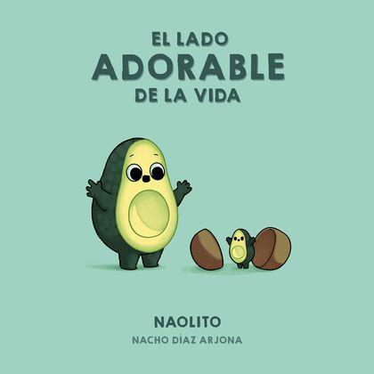 EL LADO ADORABLE DE LA VIDA.