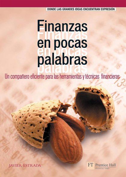 FINANZAS EN POCAS PALABRAS: UN COMPAÑERO EFICIENTE PARA LAS HERRAMIENT
