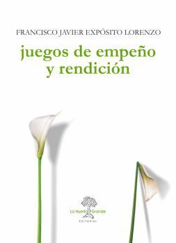 JUEGOS DE EMPEÑO Y RENDICIÓN.