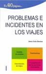 PROBLEMAS E INCIDENTES EN LOS VIAJES