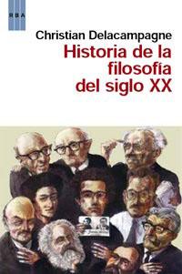 HISTORIA DE LA FILOSOFÍA EN EL SIGLO XX.
