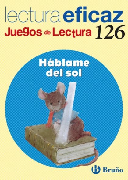 HÁBLAME DEL SOL, 1 EDUCACIÓN PRIMARIA. JUEGO DE LECTURA