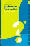 CUADERNO 1 (PROBLEMAS PARA PRACTICAR MATEMATICAS) PRIMARIA.