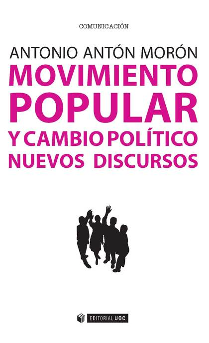MOVIMIENTO POPULAR Y CAMBIO POLITICO.