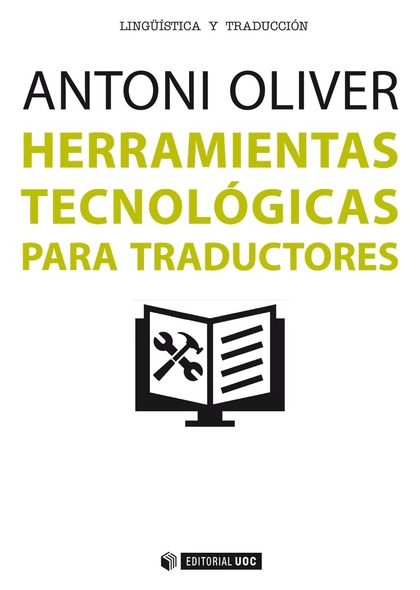 HERRAMIENTAS TECNOLÓGICAS PARA TRADUCTORES.
