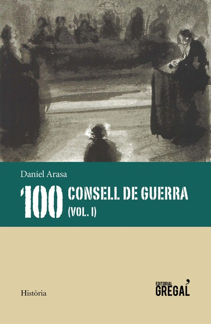 100 CONSELLS DE GUERRA (VOL.1)