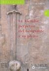 LA ALCALDÍA PERPETUA DEL GENERALIFE Y SU PLEITO: EL PLEITO DEL GENERALIFE