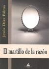 EL MARTILLO DE LA RAZÓN