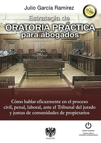 ESTRATEGIA DE ORATORIA PRÁCTICA PARA ABOGADOS