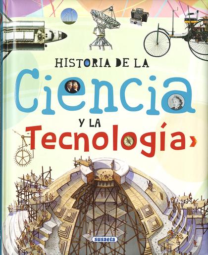 HISTORIA DE LA CIENCIA Y LA TECNOLOGÍA.