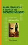 MANUAL DE EVALUACIÓN Y TRATAMIENTO DE DROGODEPENDENCIAS